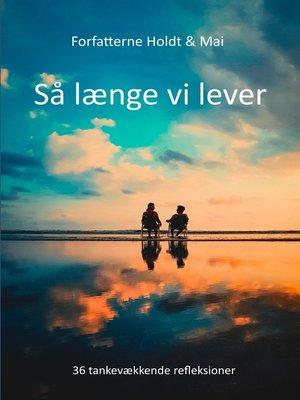 cover image of Så længe vi lever