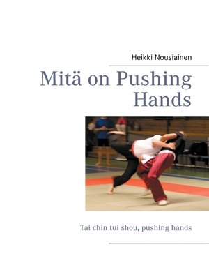 cover image of Mitä on Pushing Hands
