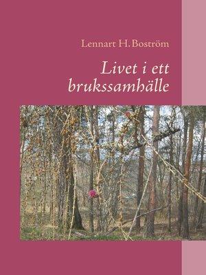 cover image of Livet i ett brukssamhälle
