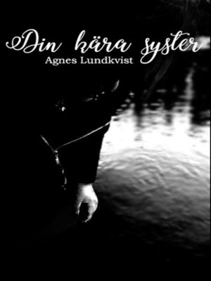 cover image of Din kära syster