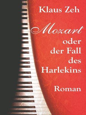 cover image of Mozart oder der Fall des Harlekins