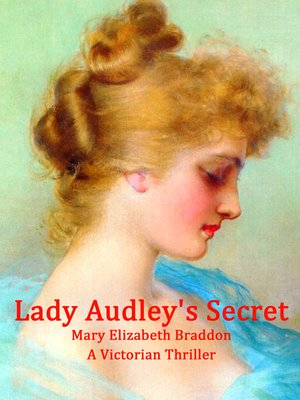 cover image of Lady Audley's Secret