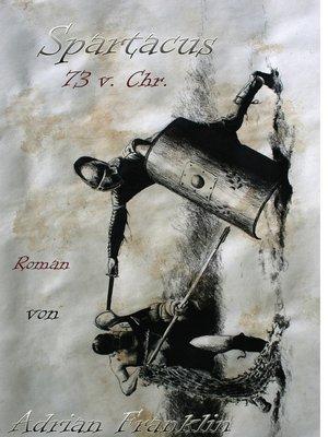 cover image of Spartacus 73 v. Chr.