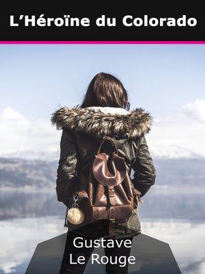 cover image of L'Héroïne du Colorado