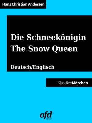 cover image of Die Schneekönigin--The Snow Queen