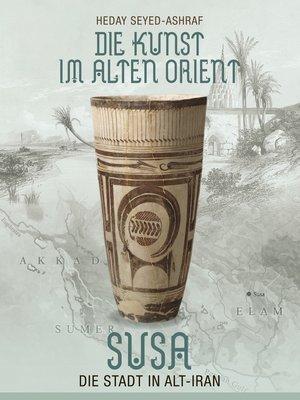 cover image of Die Kunst im Alten Orient