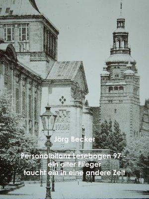 cover image of Personalbilanz Lesebogen 97 Ein alter Flieger taucht in eine andere Zeit