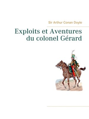 cover image of Exploits et Aventures du colonel Gérard