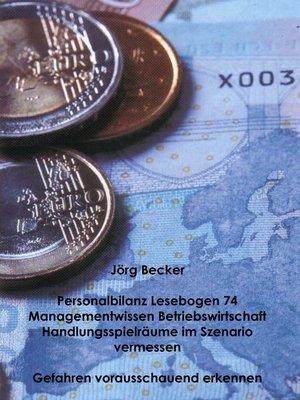 cover image of Personalbilanz Lesebogen 74 Managementwissen Betriebswirtschaft--Handlungsräume im Szenario vermessen