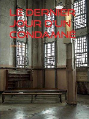 cover image of Le Dernier Jour d'un Condamné