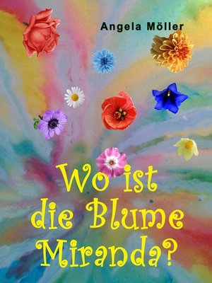 cover image of Wo ist die Blume Miranda?