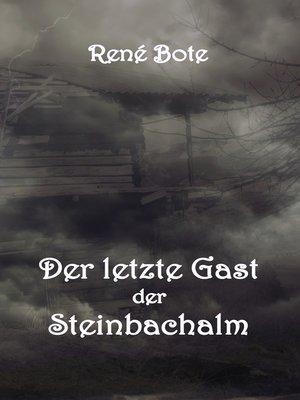 cover image of Der letzte Gast der Steinbachalm