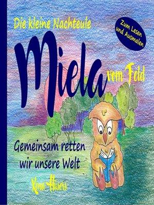 cover image of Die kleine Nachteule Miela vom Feld