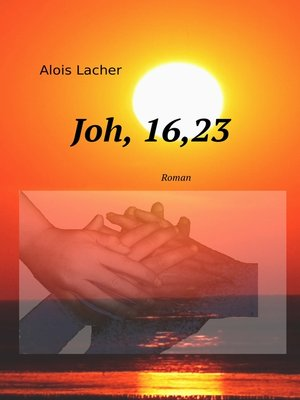 cover image of Joh. 16,23