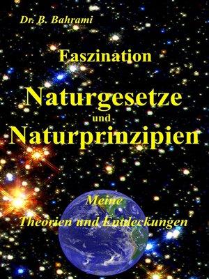 cover image of Faszination Naturgesetze und Naturprinzipien