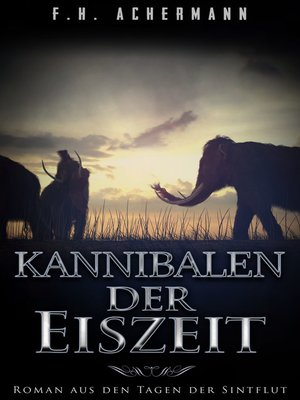 cover image of Kannibalen der Eiszeit