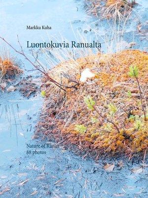 cover image of Luontokuvia Ranualta