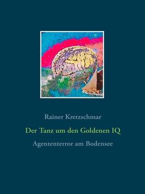cover image of Der Tanz um den Goldenen IQ