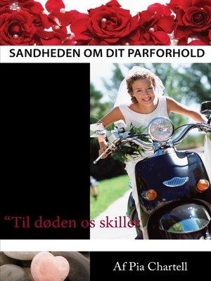 cover image of Sandheden om dit parforhold