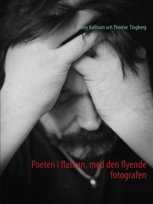 cover image of Poeten i flaskan, med den flyende fotografen