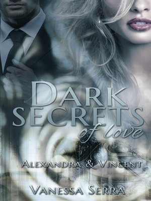 cover image of Dark secrets of love