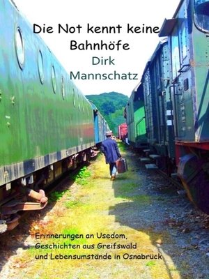 cover image of Die Not kennt keine Bahnhöfe