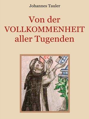 cover image of Von der Vollkommenheit aller Tugenden