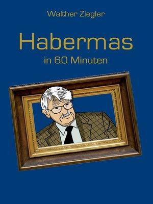cover image of Habermas in 60 Minuten
