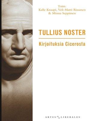 cover image of Tullius noster
