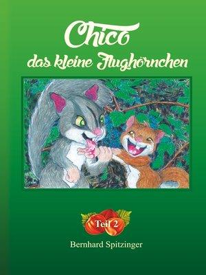 cover image of Chico das kleine Flughörnchen