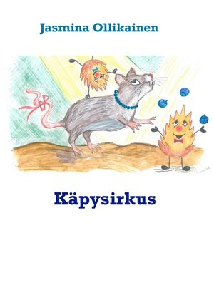 cover image of Käpysirkus