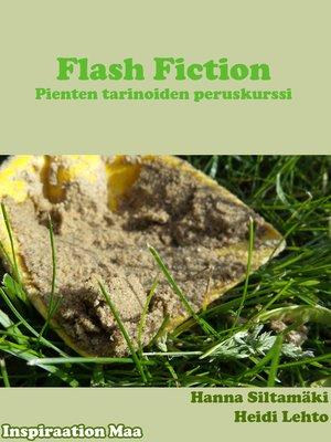 cover image of Flash fiction--Pienten tarinoiden peruskurssi