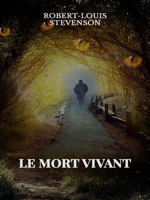 cover image of Le mort vivant