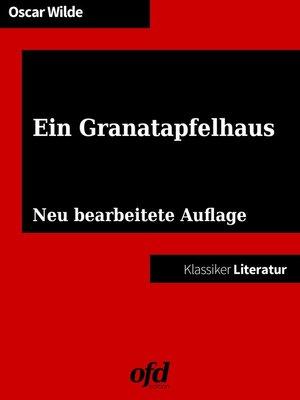 cover image of Ein Granatapfelhaus