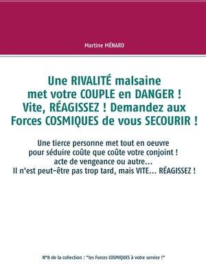cover image of Une  RIVALITÉ malsaine met votre COUPLE en DANGER ! Vite, RÉAGISSEZ ! Demandez aux Forces COSMIQUES de vous SECOURIR !