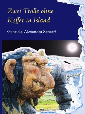 cover image of Zwei Trolle ohne Koffer in Island