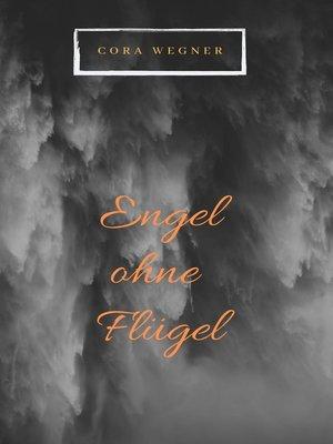 cover image of Engel ohne Flügel
