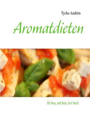 cover image of Aromatdieten