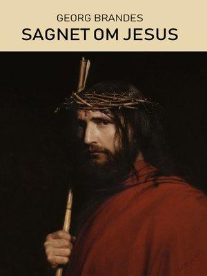 cover image of Sagnet om Jesus