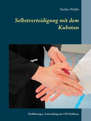 cover image of Selbstverteidigung mit dem Kubotan