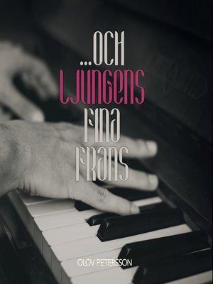 cover image of . . . och ljungens fina frans