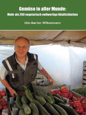 cover image of Gemüse in aller Munde
