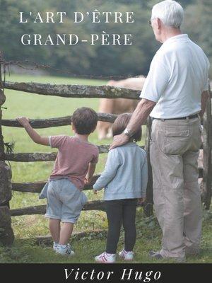 cover image of L'Art d'être grand-père