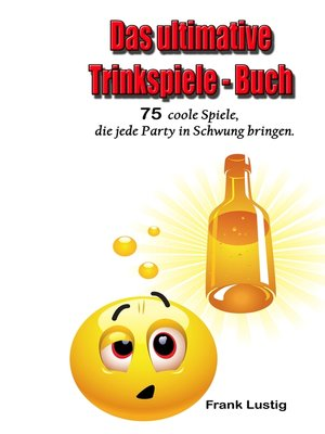 cover image of Das ultimative Trinkspiele-Buch