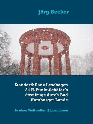 cover image of Standortbilanz Lesebogen 84 H-Punkt-Schäfer´s Streifzüge durch Bad Homburger Lande