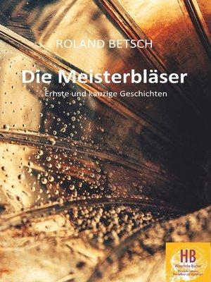 cover image of Die Meisterbläser
