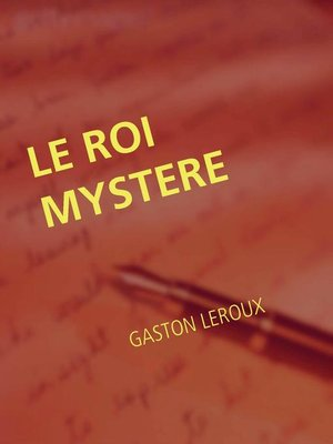 cover image of LE ROI MYSTERE
