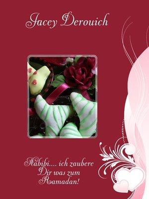 cover image of Habibi.... ich zaubere Dir was zum Ramadan!