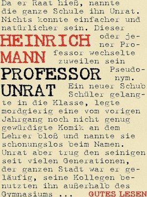 cover image of Professor Unrat oder Das Ende eines Tyrannen