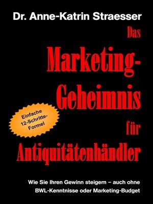 cover image of Das Marketing-Geheimnis für Antiquitätenhändler